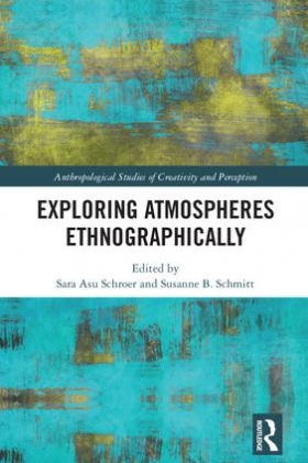 Arctic Domus team member Sara Asu Schroer publishes new edited volume on atmospheres